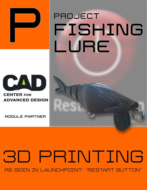Edufactor for 3d printed fishing lures